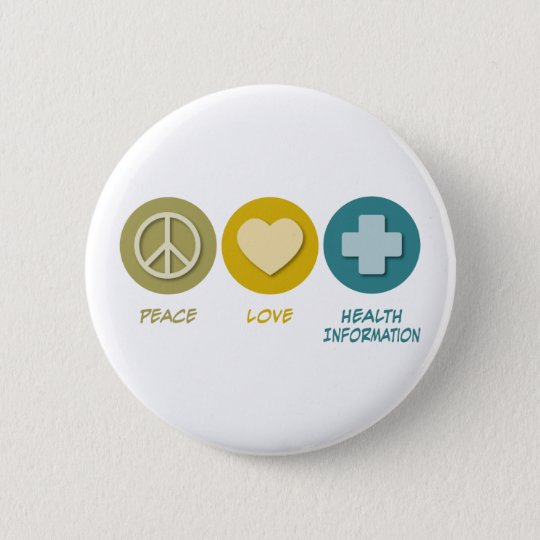 Peace Love Health Information Pinback Button