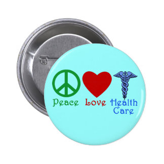 Peace Love Healthcare Products 2 Inch Round Button