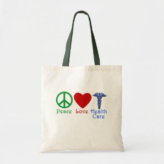 Peace Love Healthcare Products Budget Tote Bag