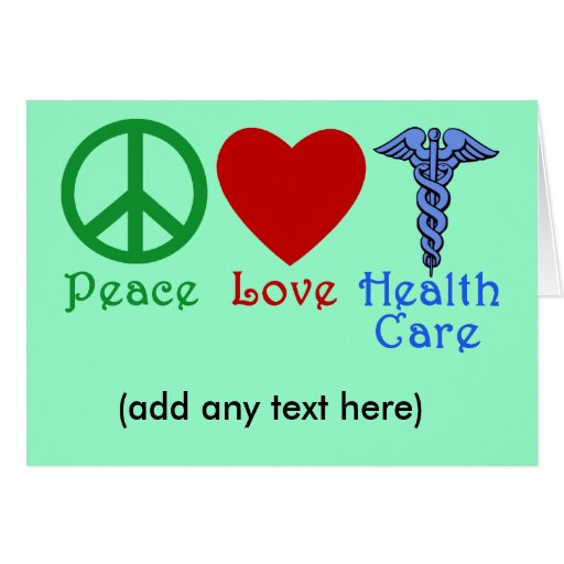 Peace Love Healthcare Products Greeting Card
