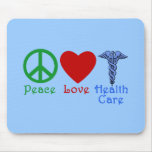 Peace Love Healthcare Products Mouse Pad
