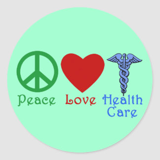 Peace Love Healthcare Products Classic Round Sticker