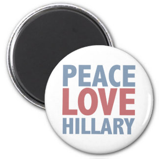 Peace Love Hillary Refrigerator Magnets