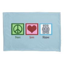 Peace Love Hippos Pillowcase