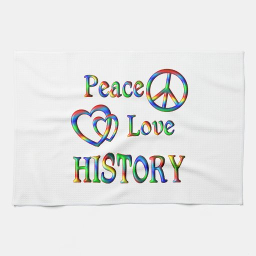 Peace Love HISTORY Kitchen Towels