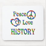 Peace Love HISTORY Mouse Pad