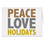 Peace Love Holidays Christmas Design Greeting Card