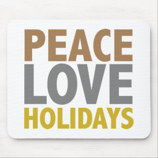Peace Love Holidays Christmas Design Mouse Pad