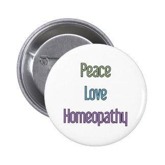 Peace, Love, Homeopathy 2 Inch Round Button