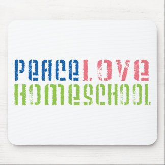 Peace Love Homeschool Mouse Pad