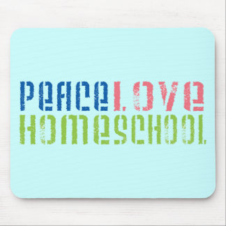 Peace Love Homeschool Mouse Pads