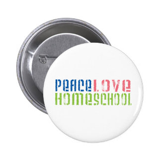 Peace Love Homeschool Pins