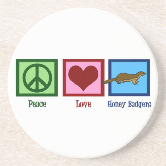Peace Love Honey Badgers Drink Coaster