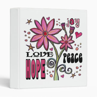 Peace Love Hope and Flowers Binder