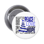 Peace Love Hope Christmas Holiday ALS Button