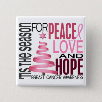 Peace Love Hope Christmas Holiday Breast Cancer Pinback Button
