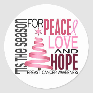 Peace Love Hope Christmas Holiday Breast Cancer Round Stickers