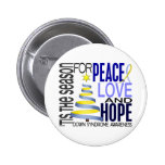 Peace Love Hope Christmas Holiday Down Syndrome Pinback Buttons