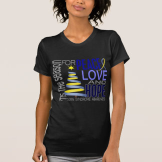 Peace Love Hope Christmas Holiday Down Syndrome T-Shirt