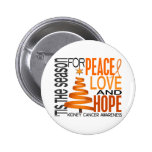 Peace Love Hope Christmas Holiday Kidney Cancer Pinback Buttons
