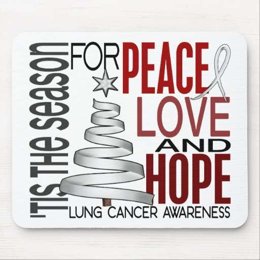 Peace Love Hope Christmas Holiday Lung Cancer Mousepad