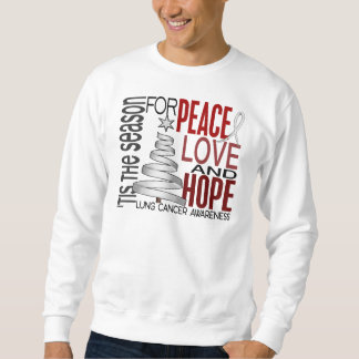 Peace Love Hope Christmas Holiday Lung Cancer Sweatshirt