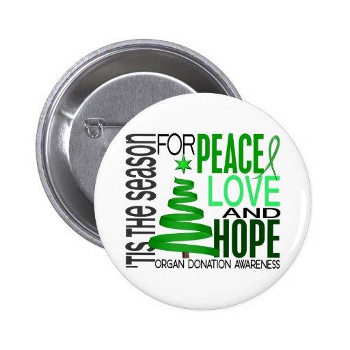 Peace Love Hope Christmas Holiday Organ Donation Pins