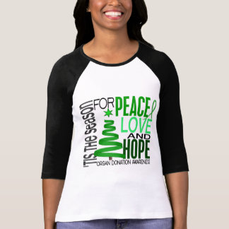 Peace Love Hope Christmas Holiday Organ Donation T Shirt