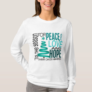 Peace Love Hope Christmas Holiday Ovarian Cancer T-Shirt