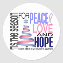 Peace Love Hope Christmas Holiday SIDS Classic Round Sticker