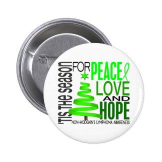 Peace Love Hope Christmas Non-Hodgkin's Lymphoma Pin