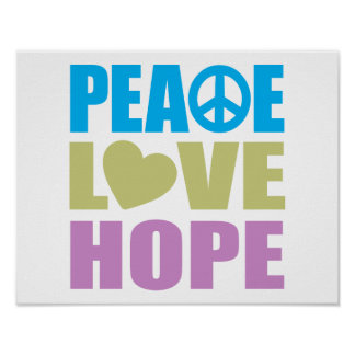 Peace Love Hope Poster