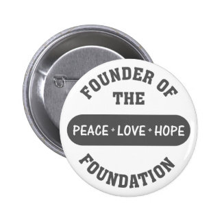 Peace, Love, Hope start with me as the foundation Pin