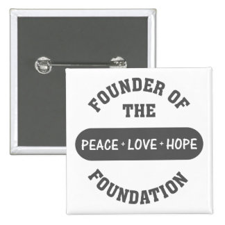 Peace, Love, Hope start with me as the foundation Buttons