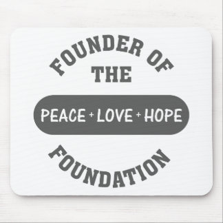 Peace, Love, Hope start with me as the foundation Mouse Pad