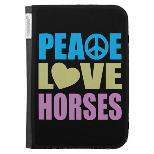 Peace Love Horses Kindle Cover