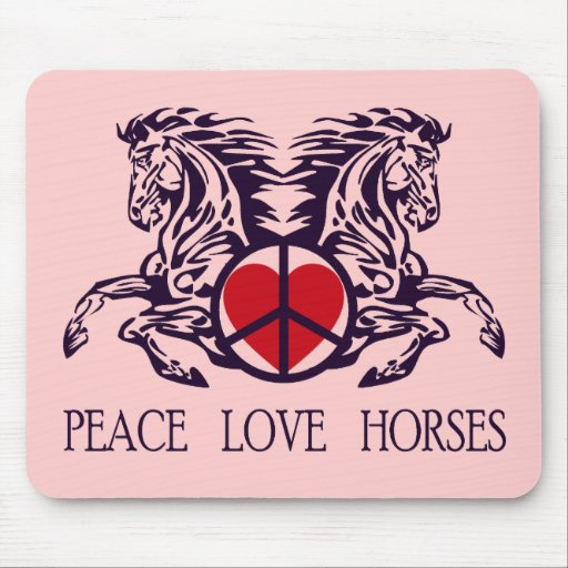 PEACE LOVE HORSES MOUSEPAD