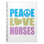 Peace Love Horses Spiral Notebook