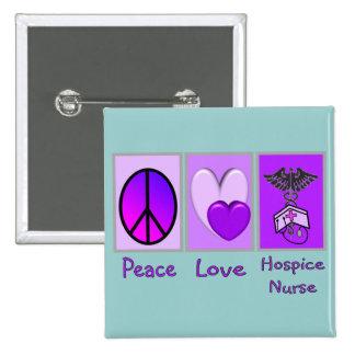 Peace Love Hospice Nurse (PURPLE) Pinback Button