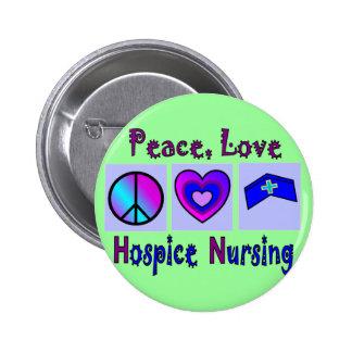 Peace, Love, Hospice Nursing Button