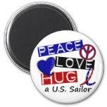 PEACE LOVE HUG A U.S. Sailor Shirts & Gifts Refrigerator Magnet