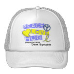 PEACE LOVE HUG Someone With Down Syndrome T-Shirts Mesh Hats