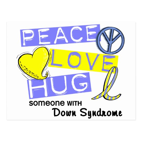 PEACE LOVE HUG Someone With Down Syndrome T-Shirts Postcard