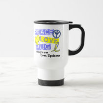 PEACE LOVE HUG Someone With Down Syndrome T-Shirts Travel Mug