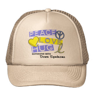 PEACE LOVE HUG Someone With Down Syndrome T-Shirts Trucker Hat