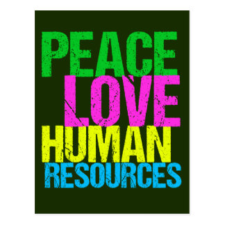 Peace Love Human Resources Postcard