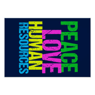 Peace Love Human Resources Poster