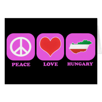 Peace Love Hungary Greeting Card