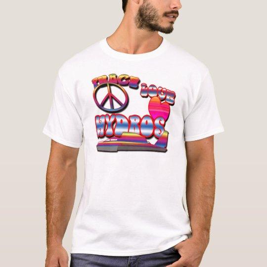 Peace, Love, Hydros T-Shirt