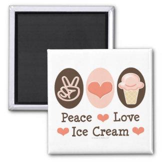 Peace Love Ice Cream Magnet